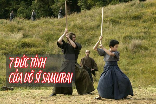 7 đức tính cao quý của một võ sĩ Samurai