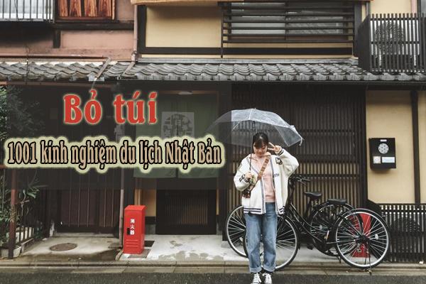 Tổng hợp kinh nghiệm du lịch Nhật Bản 2021 đầy đủ nhất