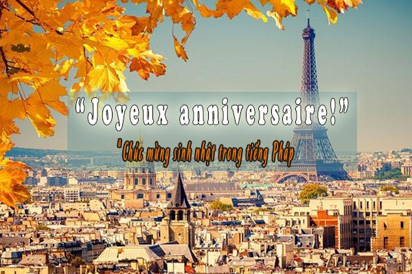 Những lời chúc sinh nhật bạn thân hay bằng tiếng Pháp