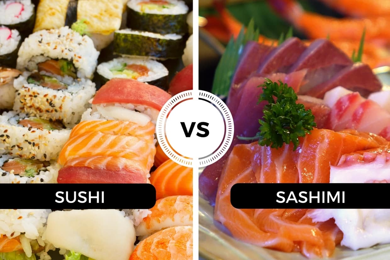 Sushi và sashimi có gì giống và khác nhau?