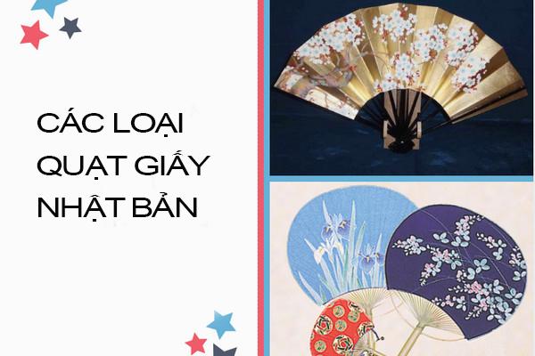 Có 2 loại quạt phổ biến nhất tại Nhật Bản là quạt xếp và quạt tròn