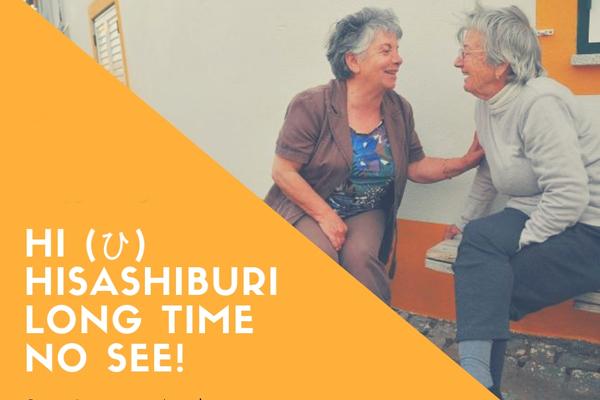 """Cách để nói xin chào tiếng Nhật với một người bạn lâu rồi không gặp trong thời gian gần đây là """"hisashiburi"""""""