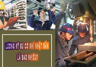 Lương kỹ sư cơ khí Nhật Bản là bao nhiêu?