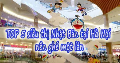 TOP 5 siêu thị Nhật Bản tại Hà Nội nên ghé một lần